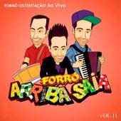 Forró Ostentação Vol 11 - Ao Vivo von Arriba Saia