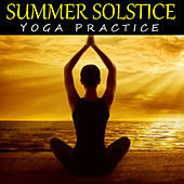 Summer Solstice Yoga Practice by Various Artists