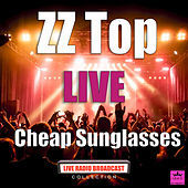 Cheap Sunglasses (Live) von ZZ Top