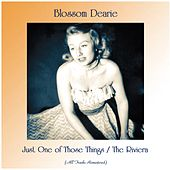 Just One of Those Things / The Riviera (All Tracks Remastered) by Blossom Dearie