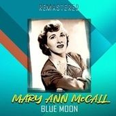 Blue Moon (Remastered) de Mary Ann McCall