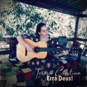 Eita Deus! von Teresa Cristina