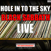 Hole In To The Sky (Live) de Black Sabbath