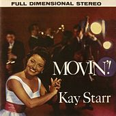 Movin' by Kay Starr