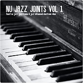 Nu Jazz Joints, Vol. 1 van Various Artists