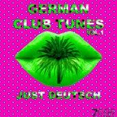 German Club Tunes, Just Deutsch, Vol. 1 von Various Artists