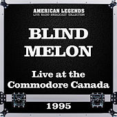 Live at the Commodore Canada 1995 (Live) de Blind Melon