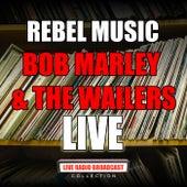Rebel Music (Live) de Bob Marley