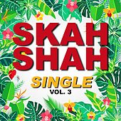 Single skah shah (Vol. 3) de Skah Shah