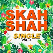 Single skah shah (Vol. 4) de Skah Shah