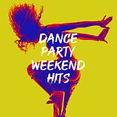 Dance Party Weekend Hits di The All Pop Hits, Pop Hits for the Morning, Pop-rock Hits