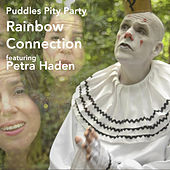 Rainbow Connection by Puddles Pity Party