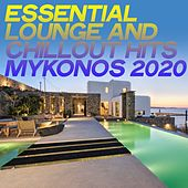 Essential Lounge and Chillout Hits Mykonos 2020 von The Paradigm Astrology