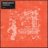 Eyesdontlie (DJ Shadow Remix) de Machinedrum