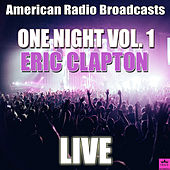One Night Vol. 1 (Live) de Eric Clapton