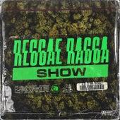 Reggae Ragga Show by Various Artists