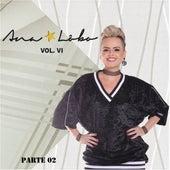 Ana Lôbo, Vol. VI, Pt. 02 by Ana Lôbo