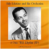 A Date With Rhythm (EP) (All Tracks Remastered) by Billy Eckstine