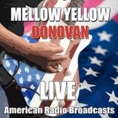 Mellow Yellow (Live) di Donovan