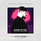 Close To You by Monoteq