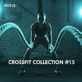 Crossfit Collection, Vol. 15 by Hot Q