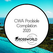 CWA Poolside Compilation 2020 by Various Artists