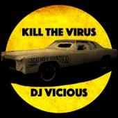 Kill the Virus (against Corona) by DJ Vicious