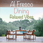 Al Fresco Dining Relaxed Vibes by Various Artists