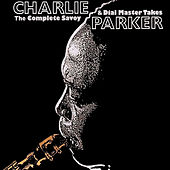 The Complete Savoy & Dial Master Takes von Charlie Parker