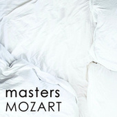 Masters - Mozart by Wolfgang Amadeus Mozart