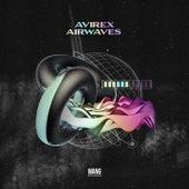 Avirex Airwaves (UK Garage Compilation) by Cj Reign, Movement, Royal Flush, Smokey Bubblin' B, Deadly Habitz, Higgo, Kobe JT, Yumna Black, Earthnut, Lore
