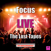 The Lost Tapes (Live) van Focus
