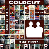 Sound Mirrors Remixes de Coldcut