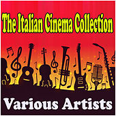 The Italian Cinema Collection de Various Artists