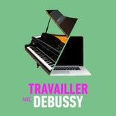 Travailler avec Debussy de Claude Debussy