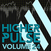 Higher Pulse, Vol. 24 by Various Artists