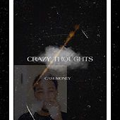 Crazy Thoughts de Troy_ygb