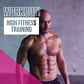 Workout! High Fitness Training de Various Artists