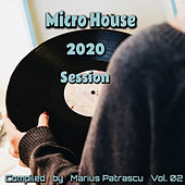 Micro House 2020 Session, Vol. 02 by Various Artists