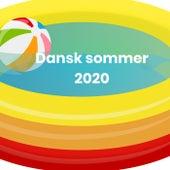 Dansk sommer 2020 - Danske sommerhits by Various Artists