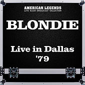 Live in Dallas '79 (Live) de Blondie