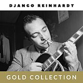 Django Reinhardt - Gold Collection by Django Reinhardt