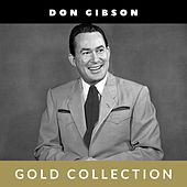 Don Gibson - Gold Collection by Don Gibson