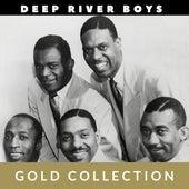 Deep River Boys - Gold Collection by Deep River Boys