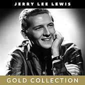 Jerry Lee Lewis - Gold Collection de Jerry Lee Lewis