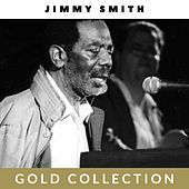 Jimmy Smith - Gold Collection by Jimmy Smith