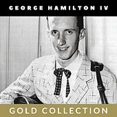 George Hamilton IV - Gold Collection by George Hamilton IV