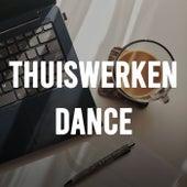Thuiswerken Dance van Various Artists