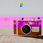 Right Here! Right Now! 8 von Various Artists