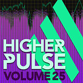 Higher Pulse, Vol. 25 by Various Artists